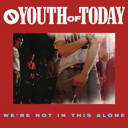 YOUTH OF TODAY - we're not in this alone LP